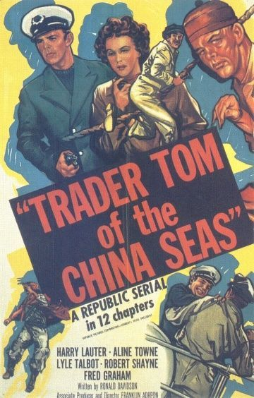 Обложка фильма Trader Tom of the China Seas