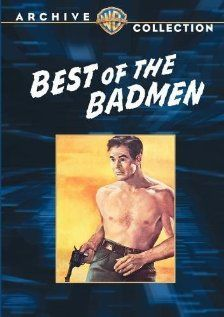Best of the Badmen