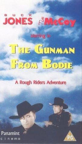 The Gunman from Bodie