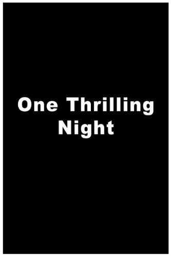 One Thrilling Night