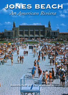 Jones Beach: An American Riviera