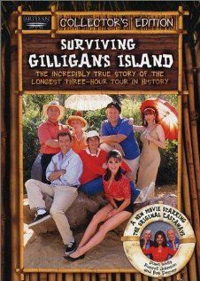 Surviving Gilligan's Island: The Incredibly True Story of the Longest Three Hour Tour in History