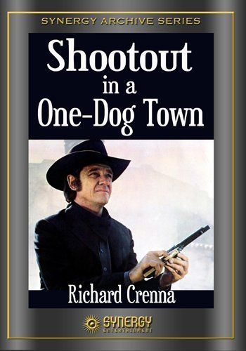 Shootout in a One-Dog Town