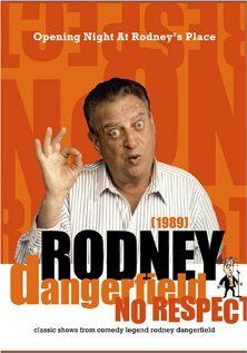 Rodney Dangerfield: Opening Night at Rodney's Place