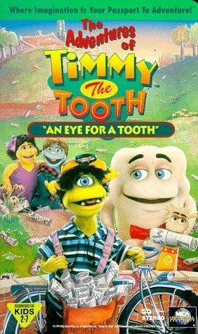 The Adventures of Timmy the Tooth: An Eye for a Tooth