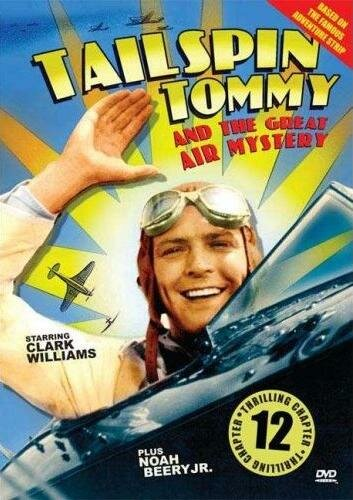 Tailspin Tommy in The Great Air Mystery