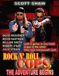 Rock n' Roll Cops 2: The Adventure Begins