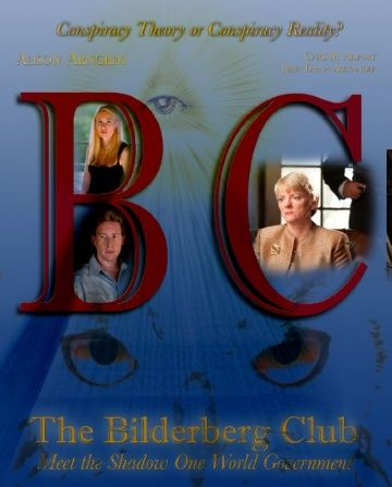 The Bilderberg Club: Meet the Shadow One World Government