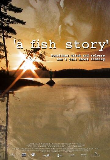 «A Fish Story»