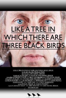 Like a Tree in Which There Are Three Black Birds