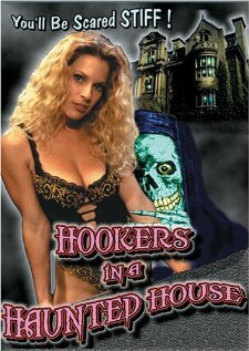 Обложка фильма Hookers in a Haunted House