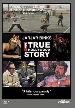 Обложка фильма JarJar Binks: The F! True Hollywood Story