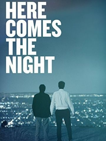 Here Comes the Night