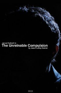 The Unreinable Compulsion