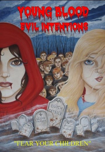 Young Blood: Evil Intentions