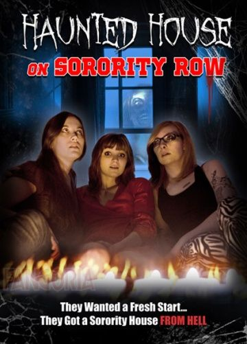 Haunted House on Sorority Row
