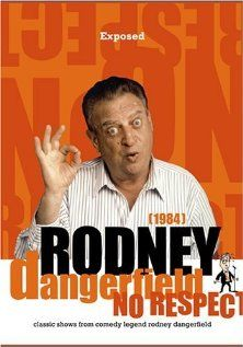 Rodney Dangerfield: Exposed